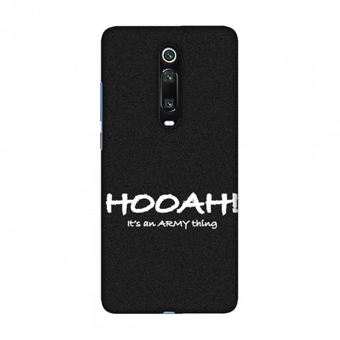 Hooah! - Army Thing Slim Hard Shell Case For Redmi K20/K20 Pro