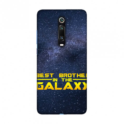 Best Brother In The Galaxy Slim Hard Shell Case For Redmi K20/K20 Pro