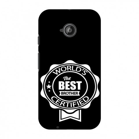 World's Certified The Best Brother Slim Hard Shell Case For Motorola Moto E 2nd Gen