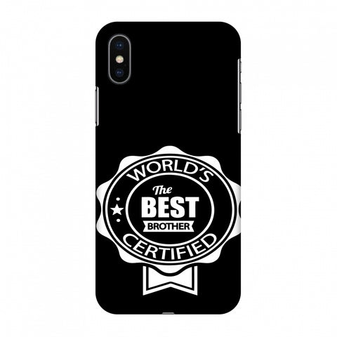 World's Certified The Best Brother Slim Hard Shell Case For Apple iPhone X