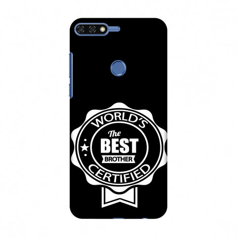 World's Certified The Best Brother Slim Hard Shell Case For Huawei Honor 7C