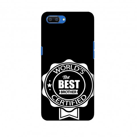 World's Certified The Best Brother Slim Hard Shell Case For Oppo Realme C1
