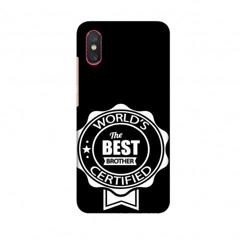 World's Certified The Best Brother Slim Hard Shell Case For Xiaomi Mi 8 Pro