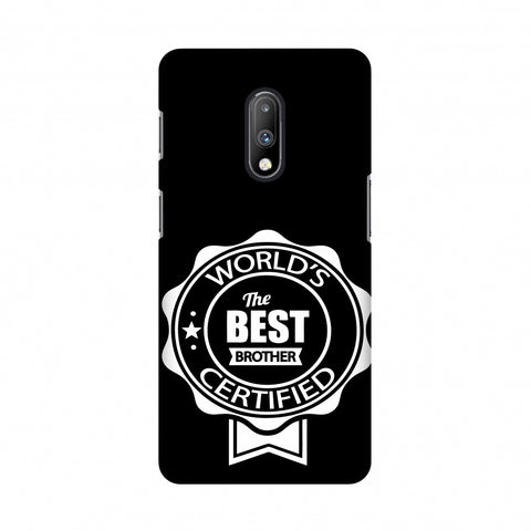 World's Certified The Best Brother Slim Hard Shell Case For OnePlus 7