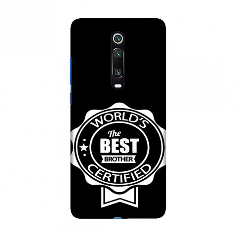 World's Certified The Best Brother Slim Hard Shell Case For Redmi K20/K20 Pro