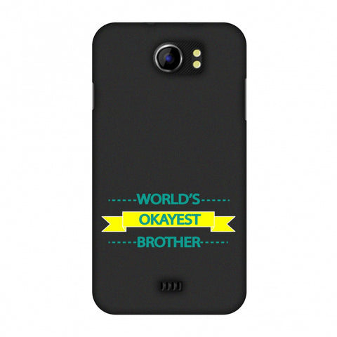 World's Okayest Brother Slim Hard Shell Case For Micromax Canvas 2 A110