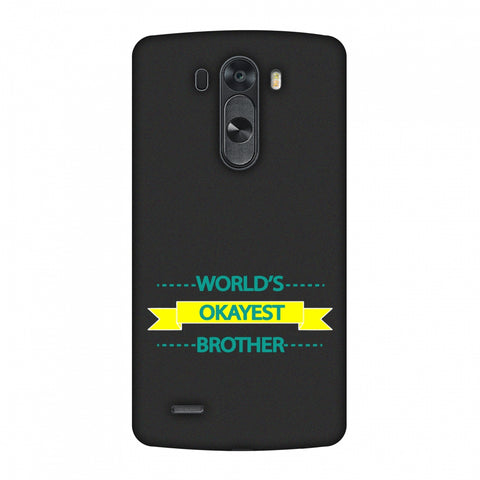 World's Okayest Brother Slim Hard Shell Case For LG G4