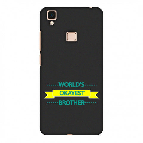 World's Okayest Brother Slim Hard Shell Case For Vivo V3 Max