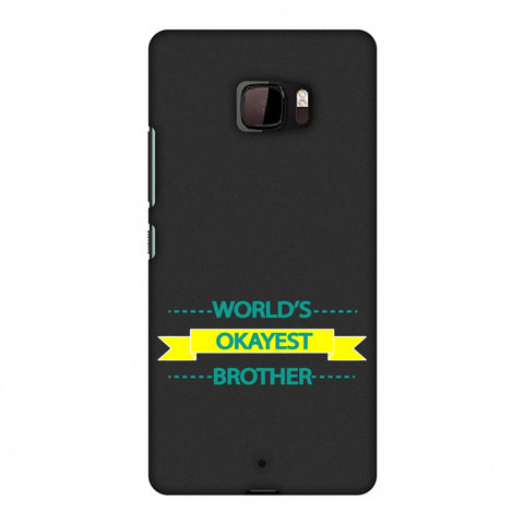 World's Okayest Brother Slim Hard Shell Case For HTC U Ultra