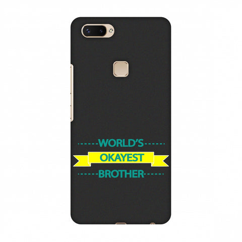 World's Okayest Brother Slim Hard Shell Case For Vivo X20 Plus