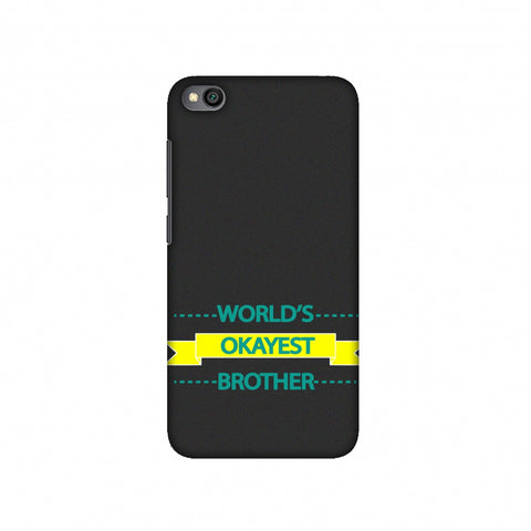 World's Okayest Brother Slim Hard Shell Case For Redmi Go