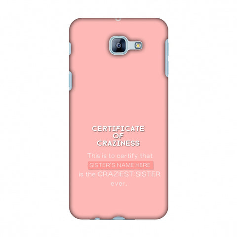 Certificate Of Craziness - Sister Slim Hard Shell Case For Samsung Galaxy A8 2016