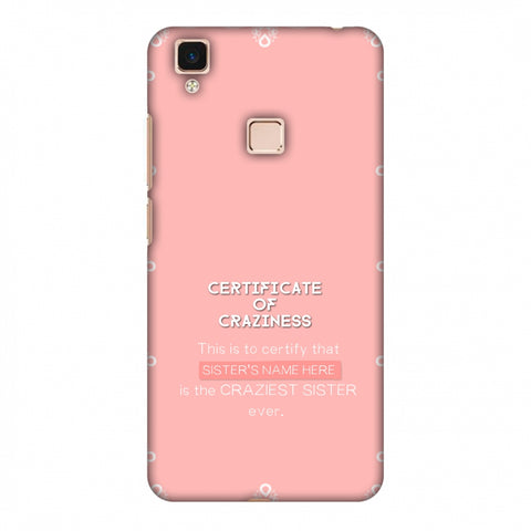 Certificate Of Craziness - Sister Slim Hard Shell Case For Vivo V3 Max
