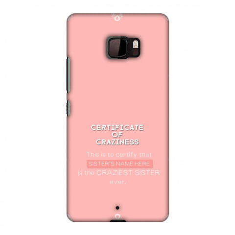 Certificate Of Craziness - Sister Slim Hard Shell Case For HTC U Ultra