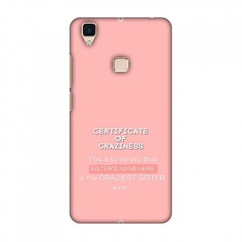 Certificate Of Craziness - Sister Slim Hard Shell Case For Vivo V3