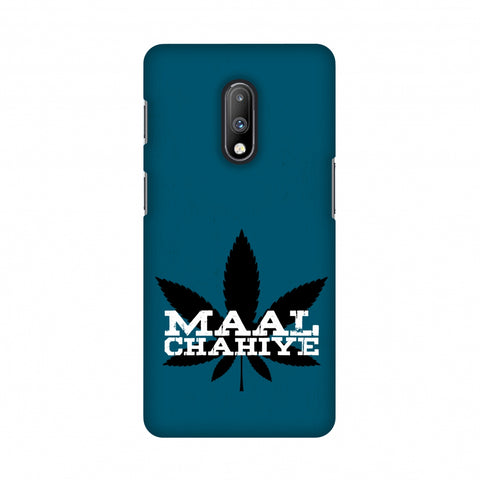 Maal Chahiye! Slim Hard Shell Case For OnePlus 7