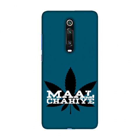 Maal Chahiye! Slim Hard Shell Case For Redmi K20/K20 Pro