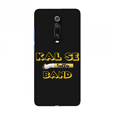 Kal Se Sutta Band Slim Hard Shell Case For Redmi K20/K20 Pro