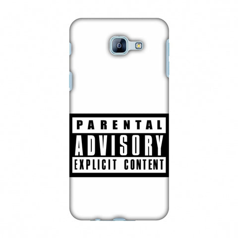 Parental Advisory Explicit Content Slim Hard Shell Case For Samsung Galaxy A8 2016