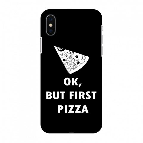 OK, But First Pizza Slim Hard Shell Case For Apple iPhone X