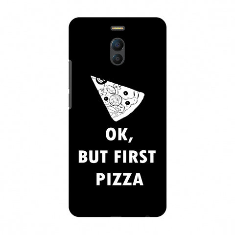 OK, But First Pizza Slim Hard Shell Case For Meizu Note 6