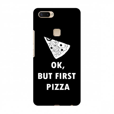 OK, But First Pizza Slim Hard Shell Case For Vivo X20 Plus
