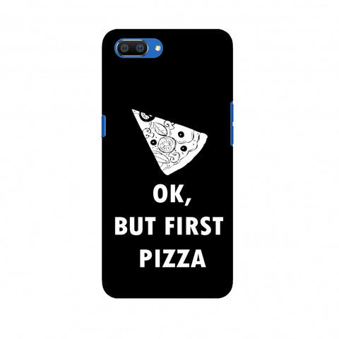 OK, But First Pizza Slim Hard Shell Case For Oppo Realme C1