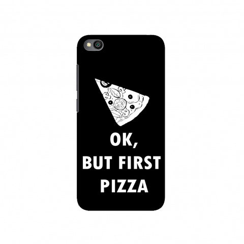 OK, But First Pizza Slim Hard Shell Case For Redmi Go
