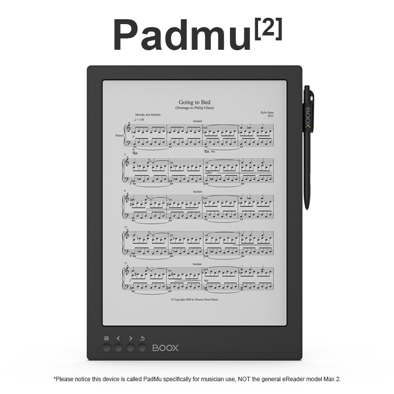 Padmu 2 - Please notice this device is called PadMu specifically for musician use, NOT the general eReader model Max 2