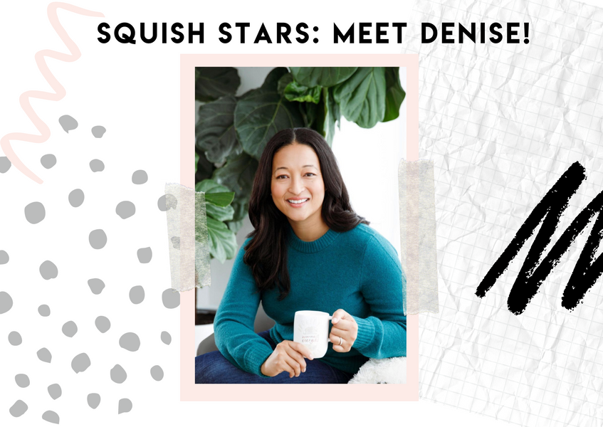 Squish Stars: Denise Woodard