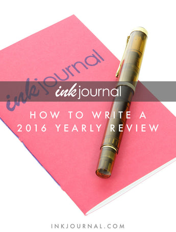 How to Write a 2016 Yearly Review