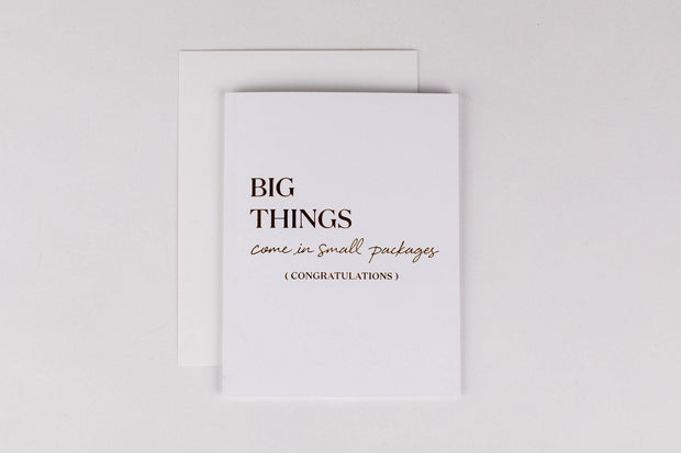 Greeting Card Big Things, Small Packages