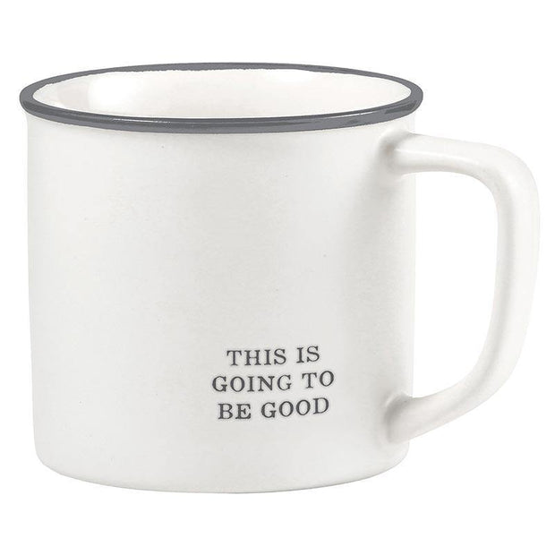 Going to be Good Coffee Mug