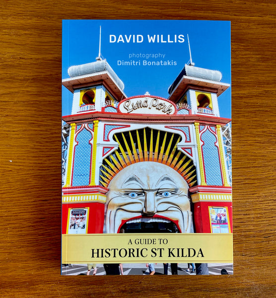 A Guide To Historic St Kilda by David Willis