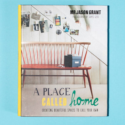 A Place Called Home by Jason Grant