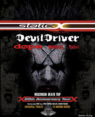Wisconsin Death Trip Static-x Devil Driver Dope