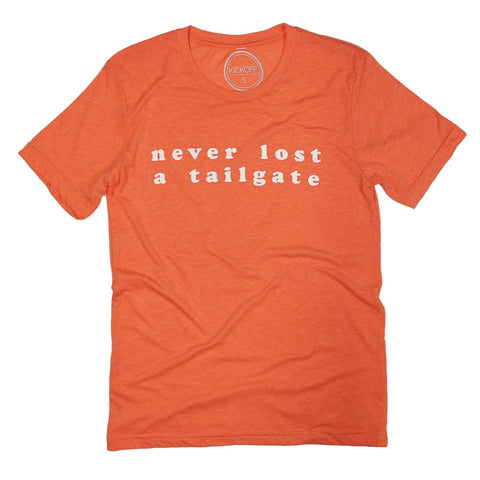 Never Lost a Tailgate Tee: Orange