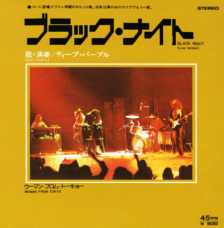 Deep Purple - Black Night (Live Version) (4:52) Woman From Tokyo (2:56) Vinyl 0602537731145 Record Store Day Release 2014 Famous Rock Shop. 517 Hunter Street Newcastle 2300 NSW Australia