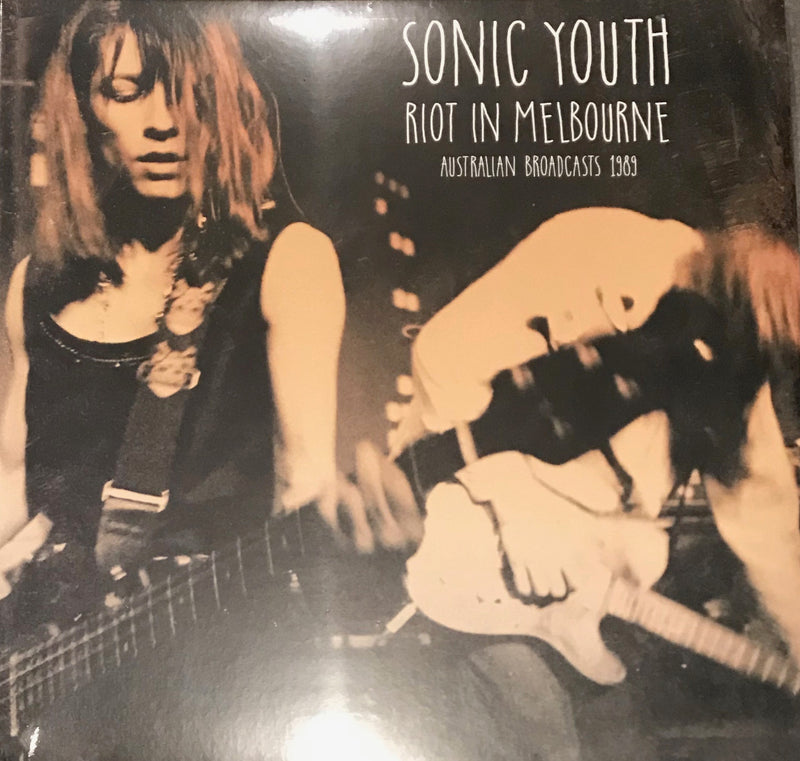 Sonic Youth Riot In Melbourne Australia broadcasts 1989 74A0072906 IMPORT Vinyl LP Famous rock shop newcastle NSW Australia