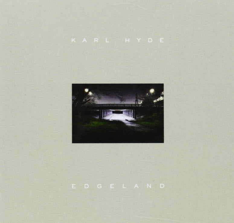 Karl Hyde - Edgeland. Vinyl/Record. 180 Gram Heavyweight Vinyl Includes a voucher to download an MP3 Version of the album Famous Rock Shop. 517 Hunter Street Newcastle, 2300 NSW Australia.
