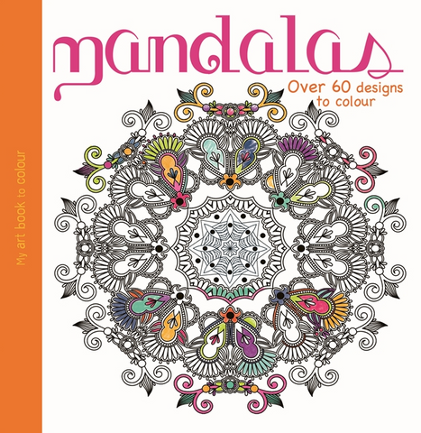 My Art Book of Colour: Mandalas