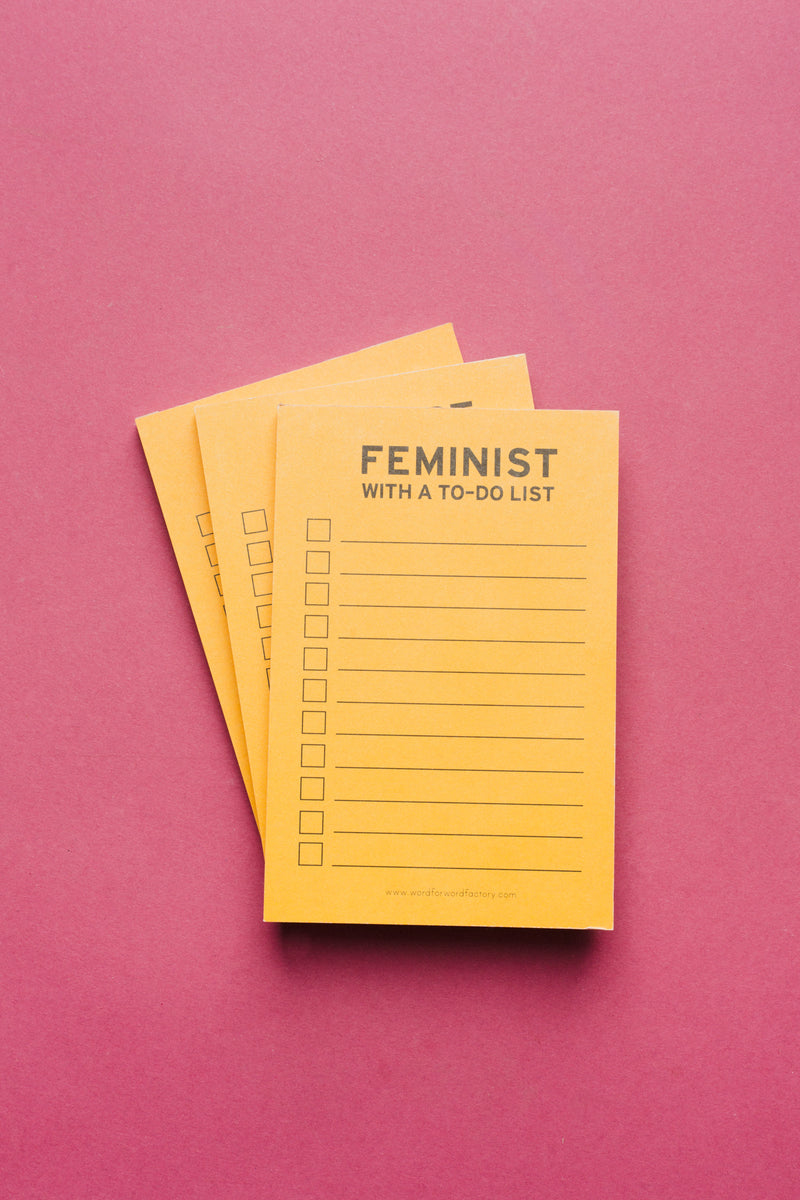 Feminist With A To-Do List Notepad