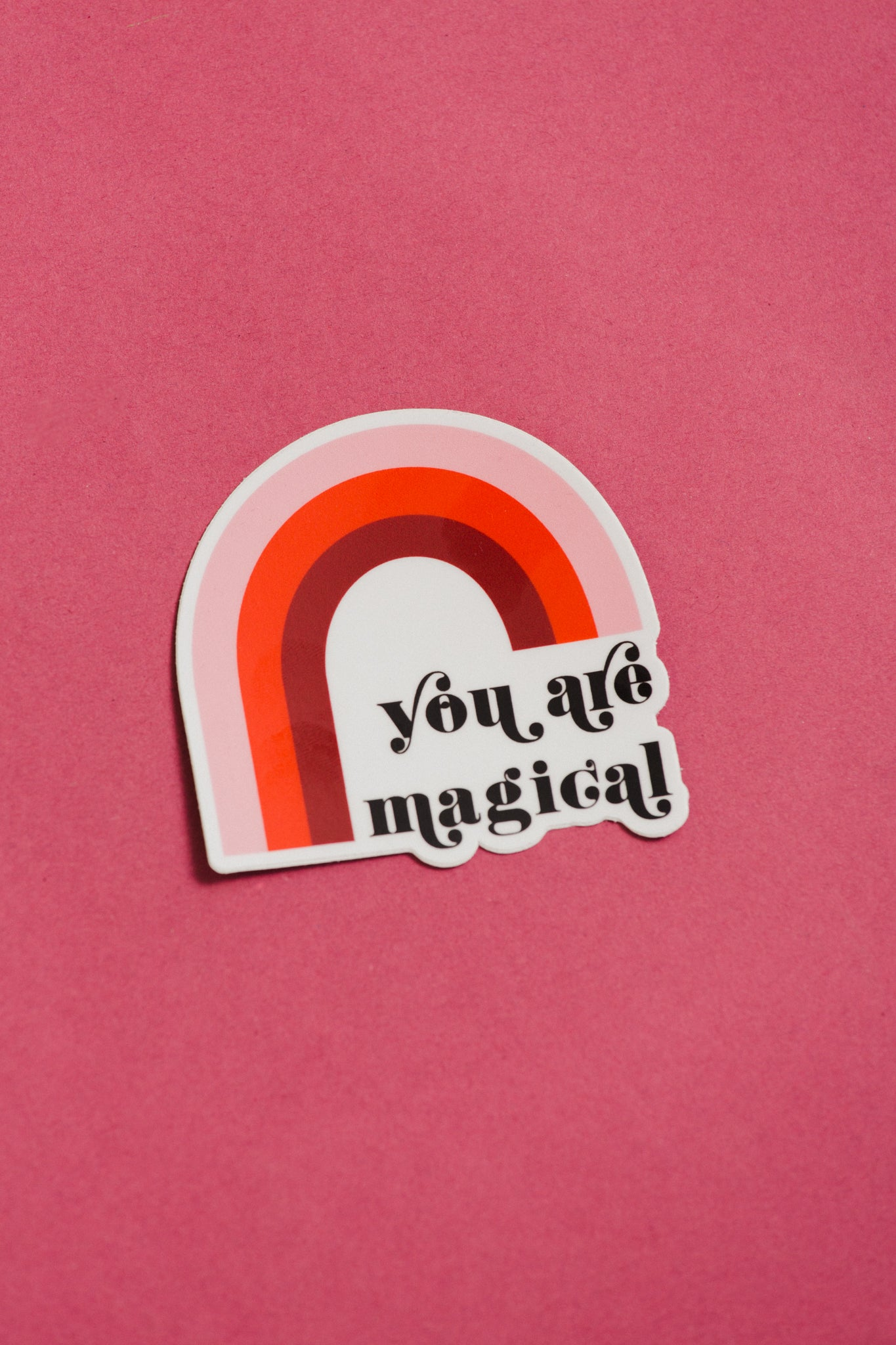 You are magical Sticker