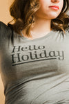 Hello Holiday Tee in Grey