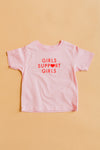 Girls Support Girls Toddler