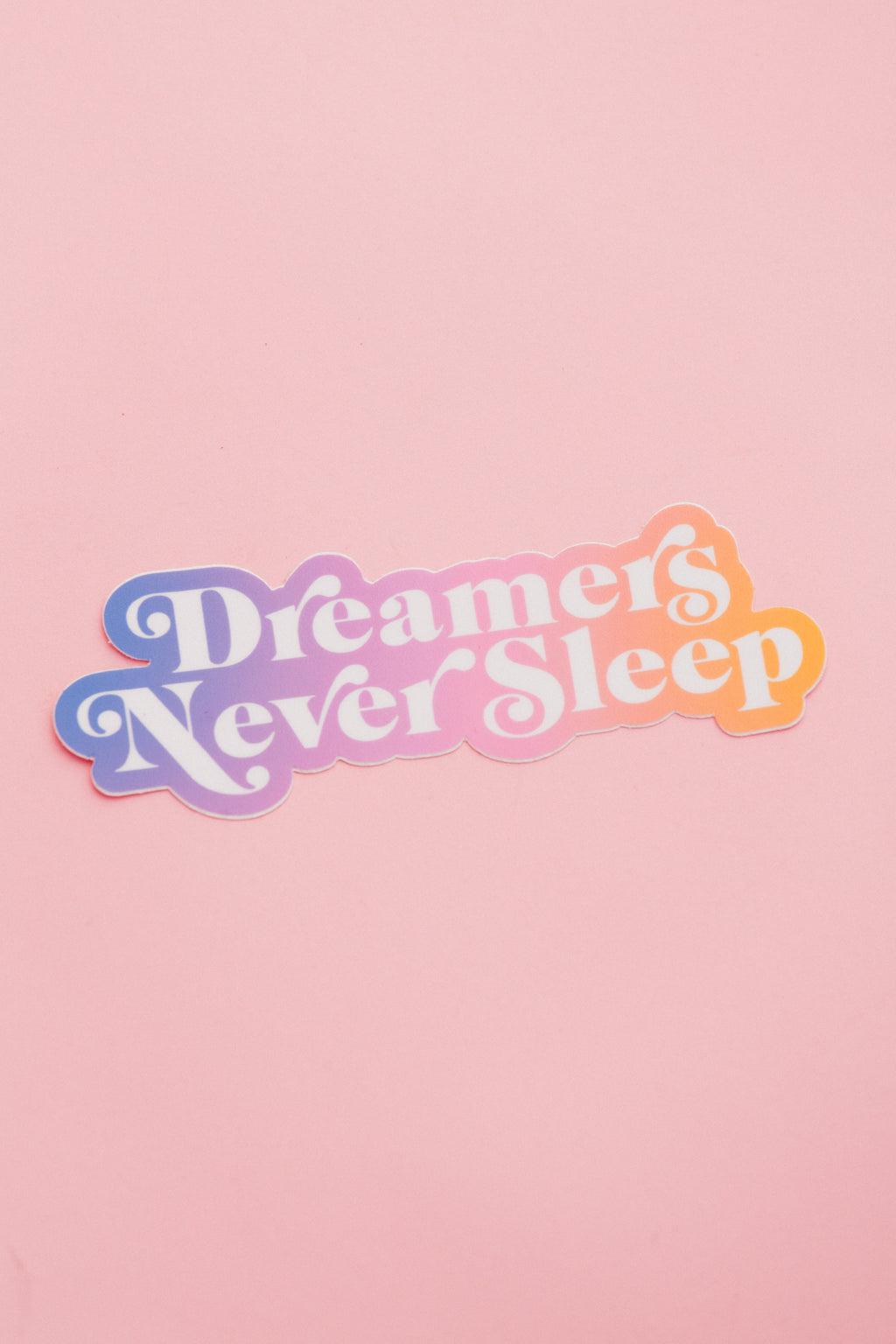 Dreamers Sticker