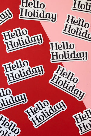 Hello Holiday Sticker Stickers Hello Holiday - Hello Holiday