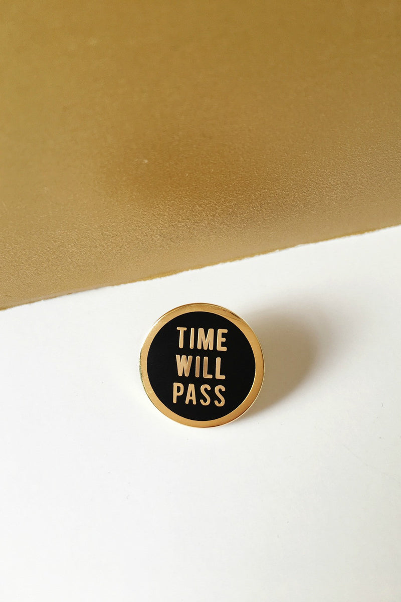 Time Will Pass Pin Pins Word for Word - Hello Holiday