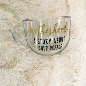 Motherhood: a story about cold coffee
