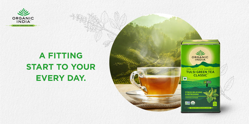 Green tea–When, How and Why